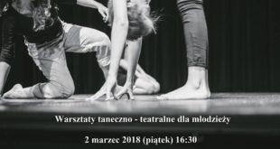 Warsztaty taneczno – teatralne