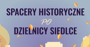 Spacery historyczne po Siedlcach